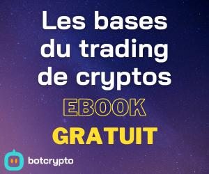 Télécharger l'ebook gratuit sur les bases du trading de cryptos
